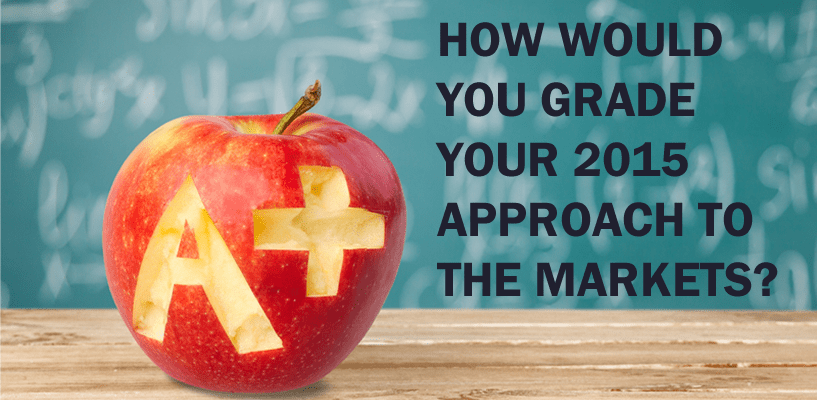 Ds, Bs … As? Grading Your 2015 Investment Performance