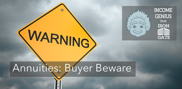 Buyer Beware: Annuities are among the worst investments you can buy