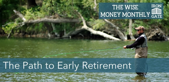 Wise Money Monthly: Your Early Retirement Plan