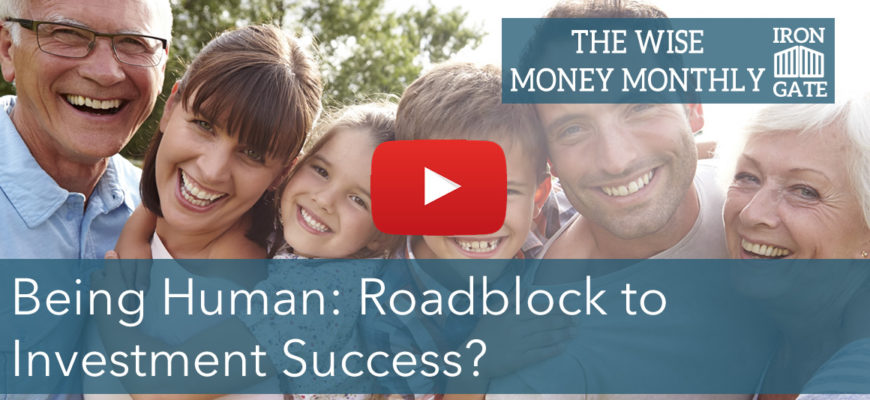 Being Human: Biggest Obstacle to Your Investing Success?