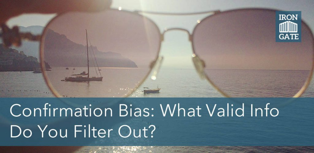 confirmation bias - what do you filter out