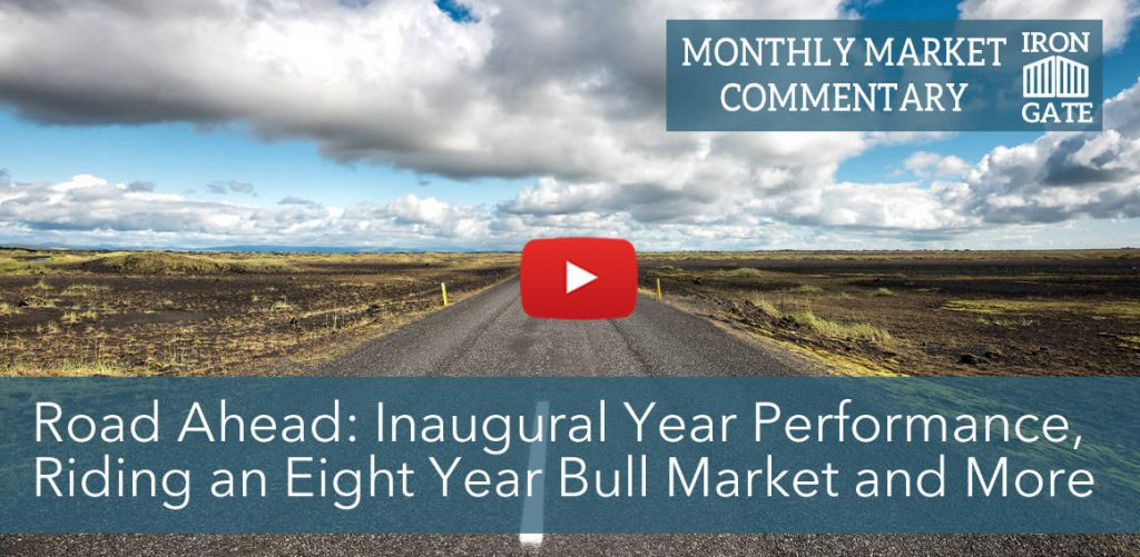 Market Commentary: Inaugural Year Peformance, Eight Year Bull Market and More