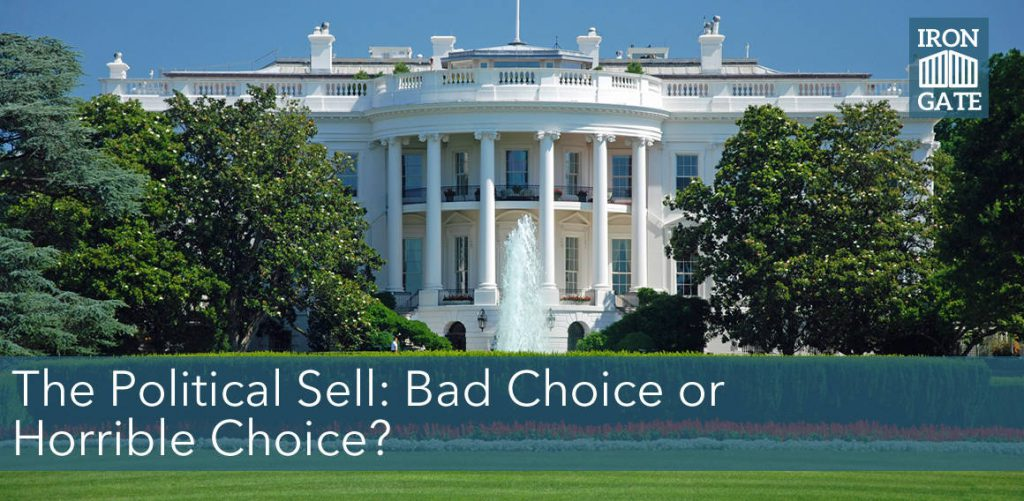 Political Sell - Bad Choice or Horrible Choice
