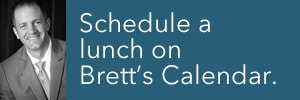 Schedule a lunch with Brett