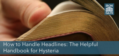 How to Handle Headlines: The Helpful Handbook for Hysteria