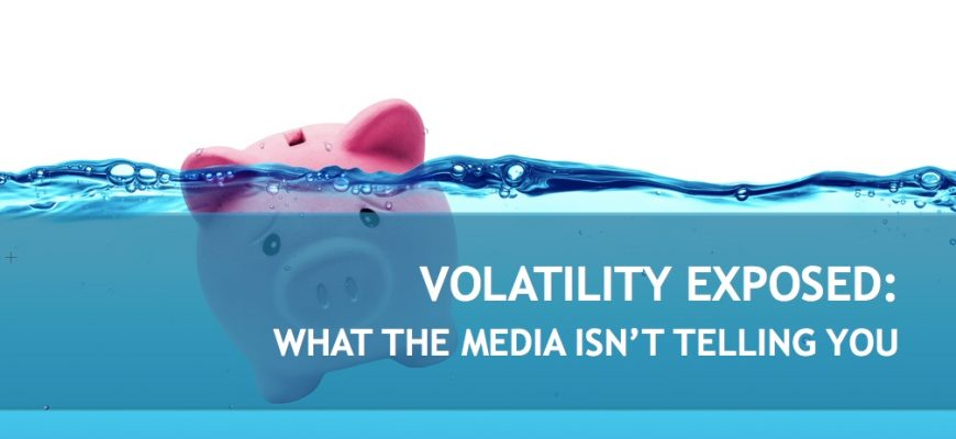 Volatility exposed: what the media isn't telling you