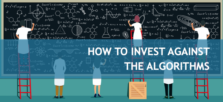 How to invest against algorithms