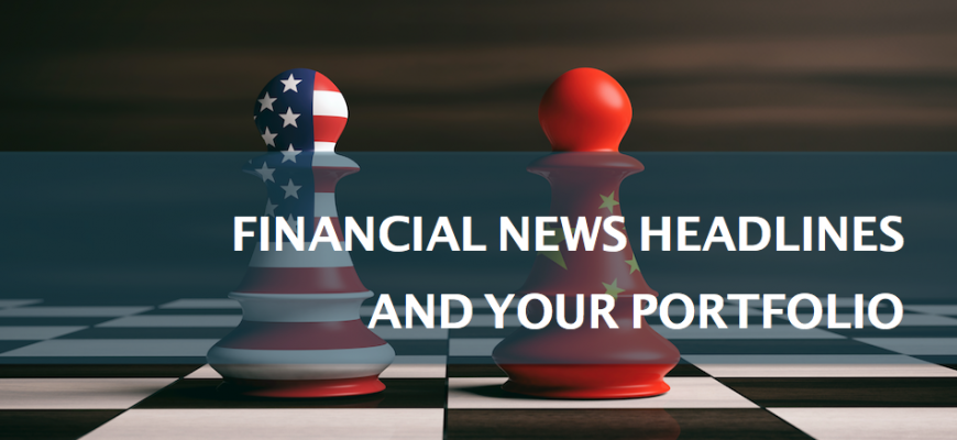 Financial news headlines and your portfolio