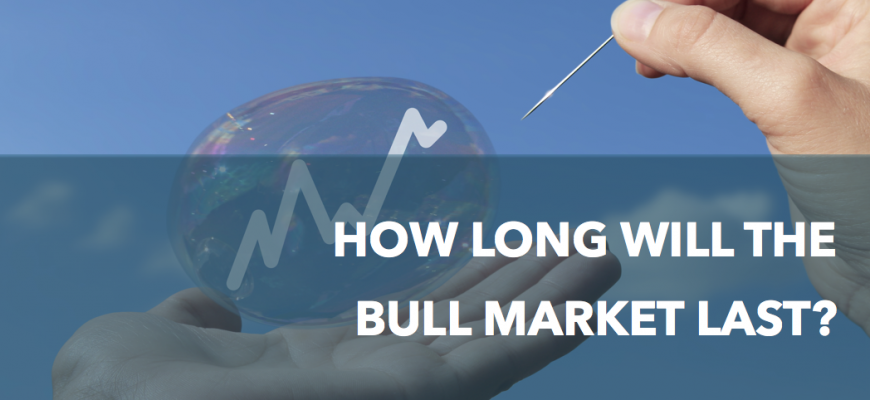 How long will the bull market last?