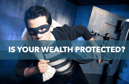 Is your wealth protected?