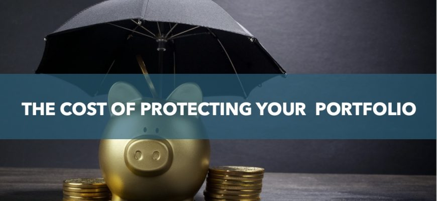 The cost of protecting your portfolio