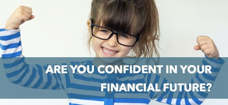 Are You Confident in Your Financial Future?