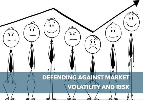 Defending Against Market Volatility & Risk